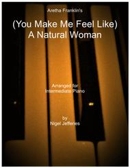 Aretha Franklin, Carole King  Sheet Music (You Make Me Feel Like) A Natural Woman arranged for intermediate piano Song Lyrics Guitar Tabs Piano Music Notes Songbook