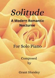 "Grant Horsley  Sheet Music ""Solitude"" Solo Piano Song Lyrics Guitar Tabs Piano Music Notes Songbook"