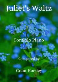 """Grant Horsley  Sheet Music """"Juliet's Waltz"""" A Romantic Waltz for Solo Piano Song Lyrics Guitar Tabs Piano Music Notes Songbook"""