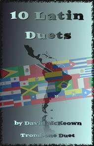 David McKeown  Sheet Music 10 Latin Duets, for Trombone Song Lyrics Guitar Tabs Piano Music Notes Songbook