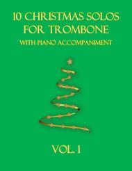 Various  Sheet Music 10 Christmas Solos for Trombone (with piano accompaniment) vol. 1 Song Lyrics Guitar Tabs Piano Music Notes Songbook