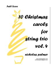 Nicholas Palmer  Sheet Music 10 Christmas Carol Arrangements for String Trio - vol. 4 Song Lyrics Guitar Tabs Piano Music Notes Songbook