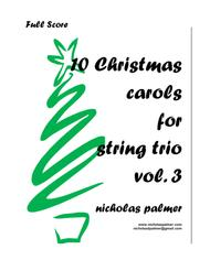 Nicholas Palmer  Sheet Music 10 Christmas Carol Arrangements for String Trio - vol. 3 Song Lyrics Guitar Tabs Piano Music Notes Songbook