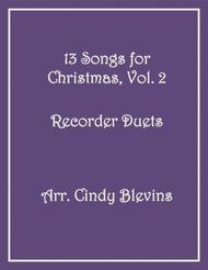 Various  Sheet Music 13 Songs for Christmas, Vol. 2, Recorder Duets Song Lyrics Guitar Tabs Piano Music Notes Songbook