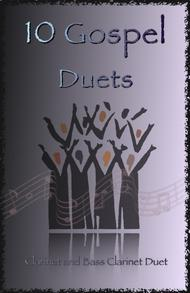 Traditional  Sheet Music 10 Gospel Duets for Clarinet and Bass Clarinet Song Lyrics Guitar Tabs Piano Music Notes Songbook