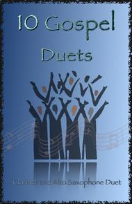 Traditional  Sheet Music 10 Gospel Duets for Clarinet and Alto Saxophone Song Lyrics Guitar Tabs Piano Music Notes Songbook