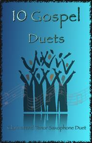 Traditional  Sheet Music 10 Gospel Duets for Clarinet and Tenor Saxophone Song Lyrics Guitar Tabs Piano Music Notes Songbook