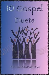 Traditional  Sheet Music 10 Gospel Duets for Flute and Alto Flute Song Lyrics Guitar Tabs Piano Music Notes Songbook