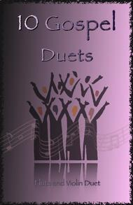 Traditional  Sheet Music 10 Gospel Duets for Flute and Violin Song Lyrics Guitar Tabs Piano Music Notes Songbook