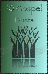 Traditional  Sheet Music 10 Gospel Duets for Alto Saxophone Song Lyrics Guitar Tabs Piano Music Notes Songbook