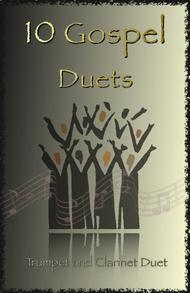 Traditional  Sheet Music 10 Gospel Duets for Trumpet and Clarinet Song Lyrics Guitar Tabs Piano Music Notes Songbook