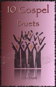 Traditional  Sheet Music 10 Gospel Duets for Cello Song Lyrics Guitar Tabs Piano Music Notes Songbook