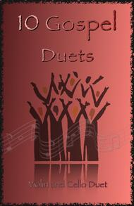 Traditional  Sheet Music 10 Gospel Duets for Violin and Cello Song Lyrics Guitar Tabs Piano Music Notes Songbook