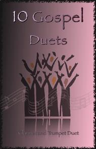 Traditional  Sheet Music 10 Gospel Duets for Clarinet and Trumpet Song Lyrics Guitar Tabs Piano Music Notes Songbook