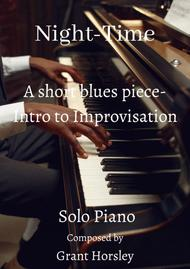 """Grant Horsley  Sheet Music """"Night -Time"""" A short blues piece with improvisation included-Intermediate piano Song Lyrics Guitar Tabs Piano Music Notes Songbook"""
