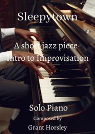"""Grant Horsley  Sheet Music """"Sleepytown"""" A short relaxed jazz inspired piece with improvisation included-Intermediate piano Song Lyrics Guitar Tabs Piano Music Notes Songbook"""