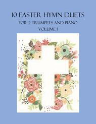 Various  Sheet Music 10 Easter Hymn Duets for 2 Trumpets and Piano - Volume 1 Song Lyrics Guitar Tabs Piano Music Notes Songbook