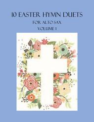 Various  Sheet Music 10 Easter Hymn Duets for Alto Sax - Volume 1 Song Lyrics Guitar Tabs Piano Music Notes Songbook