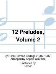 Henk Herman Badings  Sheet Music 12 Preludes, Volume 2 Song Lyrics Guitar Tabs Piano Music Notes Songbook