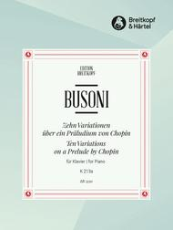Ferruccio Busoni  Sheet Music 10 Variations on a Prelude by Chopin K 213a Song Lyrics Guitar Tabs Piano Music Notes Songbook