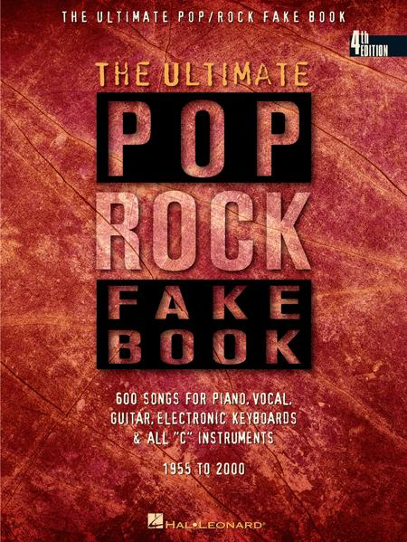 The Ultimate Pop/Rock Fake Book - In C Sheet Music By