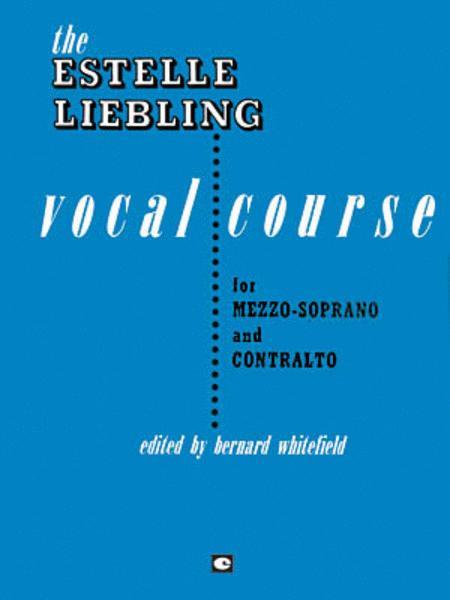 The Estelle Liebling Vocal Course Sheet Music By Estelle Liebling