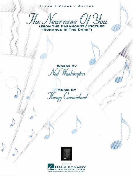 The Nearness Of You Sheet Music By Hoagy Carmichael Sheet Music Plus