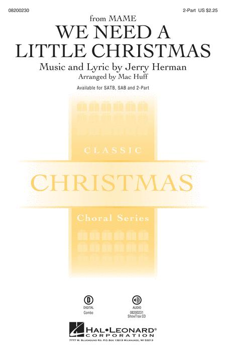 sheet music we need a little christmas choral 2 part