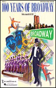 Mac Huff  Sheet Music 100 Years of Broadway (Medley) Song Lyrics Guitar Tabs Piano Music Notes Songbook