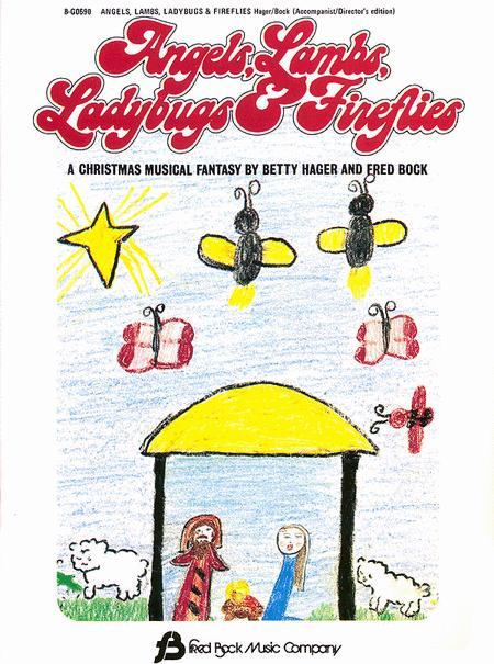 Angels, Lambs, Ladybugs & Fireflies - Director's Manual Sheet Music By Betty Hager - Sheet Music Plus
