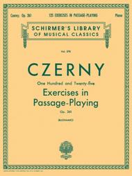 Carl Czerny  Sheet Music 125 Exercises in Passage Playing, Op. 261 Song Lyrics Guitar Tabs Piano Music Notes Songbook