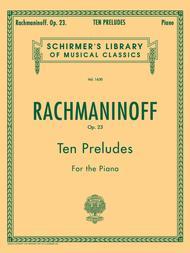 Sergei Rachmaninoff  Sheet Music 10 Preludes, Op. 23 Song Lyrics Guitar Tabs Piano Music Notes Songbook