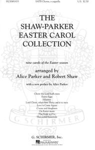 Shaw Parker Easter Carol Collection, The Nine Carols Of Easter Season A Cappella
