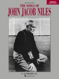 Songs of John Jacob Niles - Revised and Expanded Edition sheet music