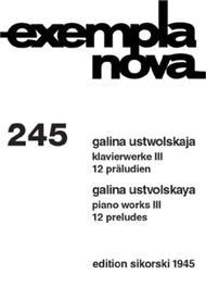 Galina Ustwolskaja  Sheet Music 12 Preludes - Volume 3 (Klavierwerke) Song Lyrics Guitar Tabs Piano Music Notes Songbook