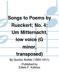 Songs to Poems by Rueckert; No. 4: Um Mitternacht, low voice (G minor, transposed) sheet music