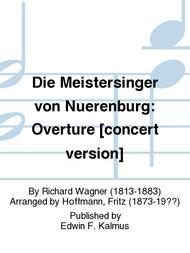 Die Meistersinger von Nuerenburg: Overture [concert version] sheet music