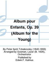 Album pour Enfants, Op. 39 (Album for the Young)