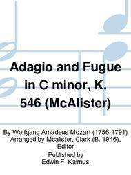 Adagio and Fugue in C minor, K. 546 (McAlister)