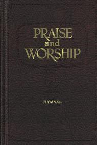 Praise and Worship Hymnal - Pew Edition