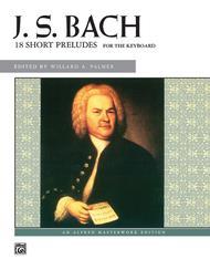 Johann Sebastian Bach  Sheet Music 18 Short Preludes Song Lyrics Guitar Tabs Piano Music Notes Songbook
