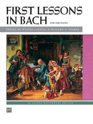 Bach -- First Lessons in Bach