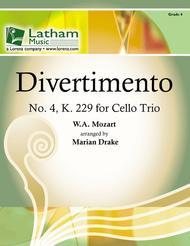 Divertimento No. 4, K 229 for Cello Trio