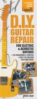 D. I. Y. Guitar Repair