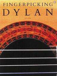 Bob Dylan: Fingerpicking Dylan
