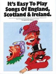 It's Easy To Play Songs Of England, Scotland