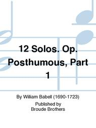 Sheet Music 12 Solos, for a Violin or Hautboy with a Bass, Op posth, part 1. PF 186 Song Lyrics Guitar Tabs Piano Music Notes Songbook