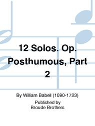 Sheet Music 12 Solos, For a Violin or Hautboy with a Bass, Op posth, part 2. PF 187 Song Lyrics Guitar Tabs Piano Music Notes Songbook