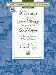 Mark Hayes  Sheet Music 10 Hymns and Gospel Songs for Solo Voice - Medium High (Book/CD) Song Lyrics Guitar Tabs Piano Music Notes Songbook