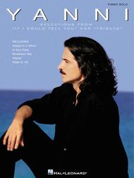 Yanni: Selections From If I Could Tell You And Tribute